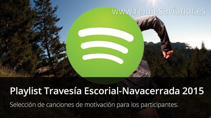 Playlist de motivación Travesía El Escorial-Navacerrada 2015