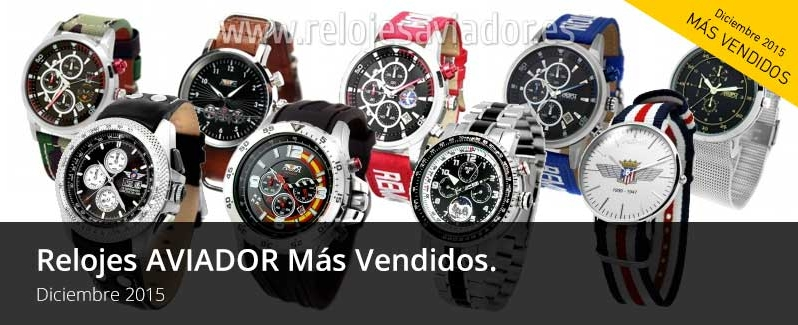 Relojes AVIADOR Más Vendidos Diciembre 2015.
