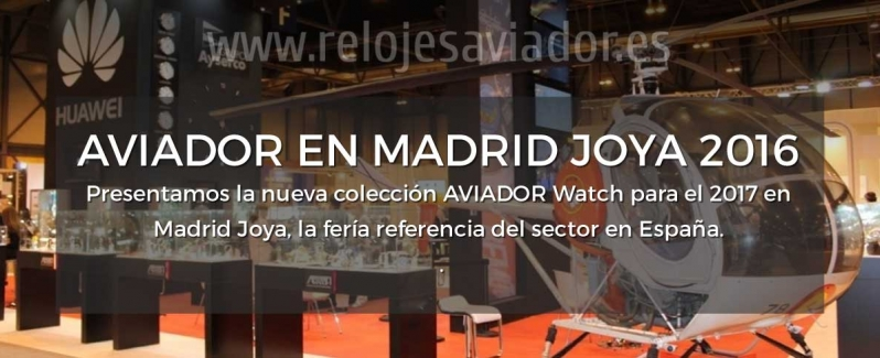 Relojes AVIADOR Watch Madrid Joya 2016