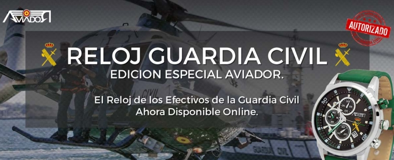 Reloj de Guardia la Civil de AVIADOR Watch. Autorizado por la Guardia Civil.