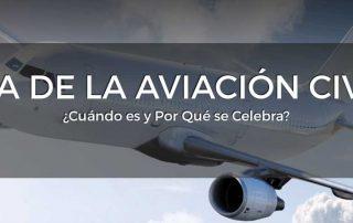 Día de la Aviación Civil. Cuándo Es y Por Qué se Celebra.